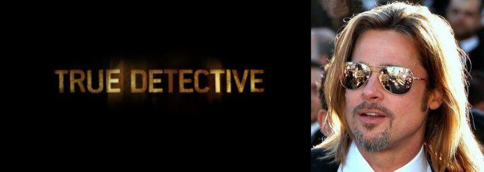 """True Detective"": Brad Pitt"