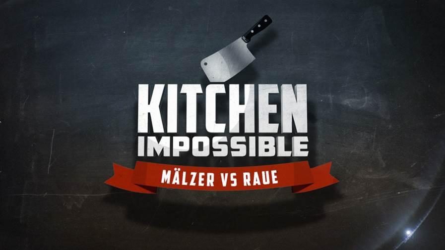 """Kitchen Impossible"": Mälzer vs. Raue - Neu bei VOX - BBfun"
